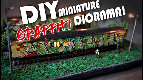 DIY graffiti diorama: Miniature hand-painted model train