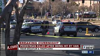 Pedestrian hit, killed by van on Decatur near Tropicana - Video