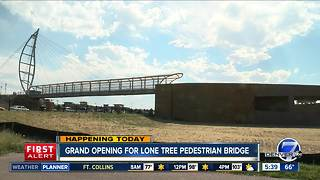 Grand opening for Lone Tree pedestrian bridge - Video