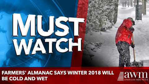 Farmers' Almanac Says Winter 2018 Will Be Cold And Wet
