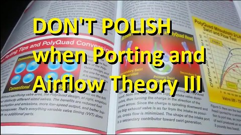 DON'T POLISH when Porting and Airflow Theory III