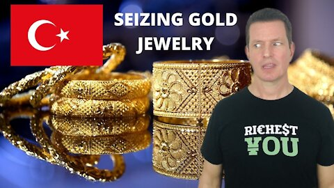 Turkey to Seize Gold from Jewelry Stores