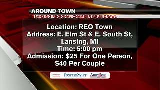 Around Town 6/4/18: Lansing Regional Chamber Grub Crawl - Video