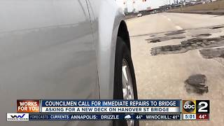 Councilman call for emergency repairs to Hanover Street Bridge - Video