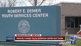 Colorado shuts down DeNier youth detention center days after Contact7 investigation - Video
