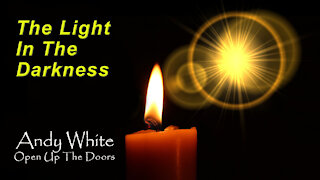 Andy White: The Light In The Darkness