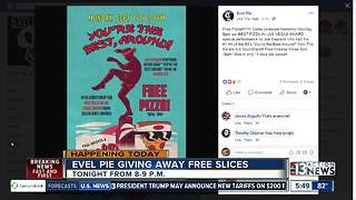 Evel Pie offering free pizza tonight