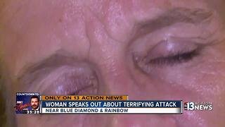 Woman speaks out about terrifying attack