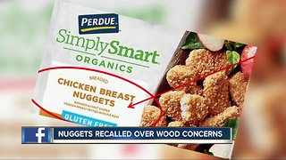 Frozen chicken nuggets recalled over wood concerns