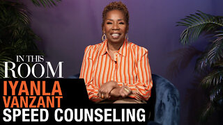 Speed Counseling With Iyanla Vanzant | In This Room