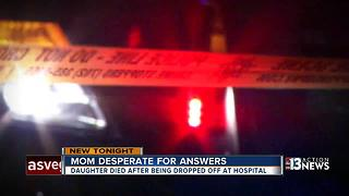 Mom says police aren't responding in death of 25-year-old woman dropped off at hospital - Video