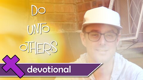 Do Unto Others - Devotional Video For Kids