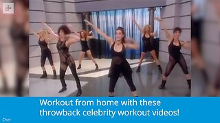 Throwback Celebrity Workouts