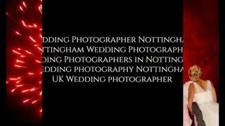 Nottingham Wedding Photographers - Video
