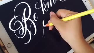 """Be Kind to one Another"" Digital Calligraphy on the iPad Pro - Video"