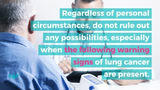 Serious Warning Signs And Symptoms Of Lung Cancer