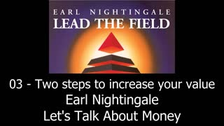 Two Steps To Increase Your Value - Earl Nightingale