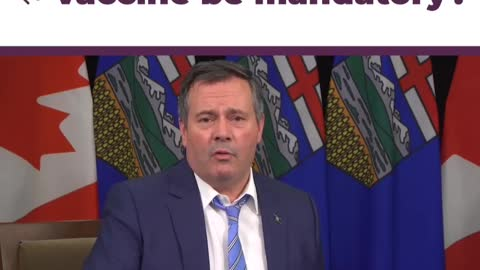 JASON KENNEY - VACCINES WON'T BE MADE TO BE MANDATORY