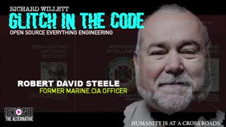 THE GLITCH IN THE CODE SHOW - ROBERT DAVID STEELE - e Co Founder of US Marine Corps Intelligence Act