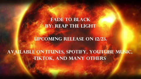Fade to Black Lyric Video, by Reap the Light