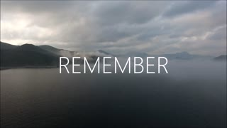 I want you to remember these things in life... - Video