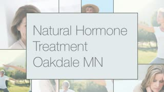 Natural Hormone Treatment Oakdale MN - Video