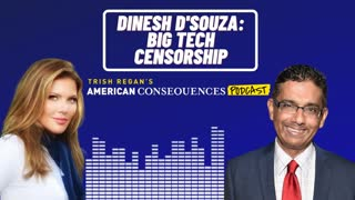 Dinesh D'Souza: Big Tech Censorship