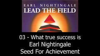 What True Success Is - Earl Nightingale - Video
