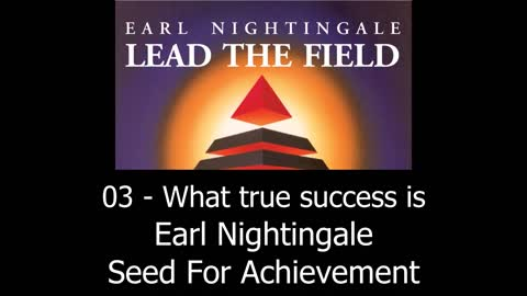 What True Success Is - Earl Nightingale