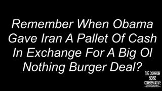Remember When Obama Sent A Pallet Of Cash To Iran For A Garbage Nuke Deal?