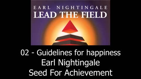 Guidlines For Happiness - Earl Nightingale