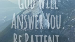 God Will Answer You - Video