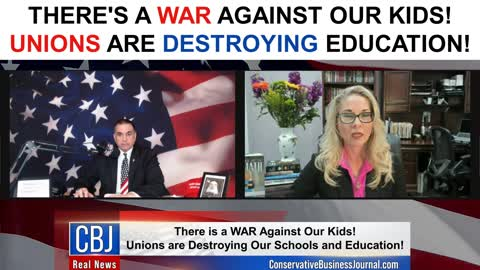 There's a War Against Our Kids! Unions are DESTROYING Education!