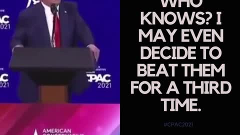 """Trump: """"Who knows, I may even decide to beat them for a third time"""""""