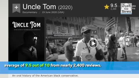 Black conservative documentary 'Uncle Tom' reaping raves on major film sites — and profits