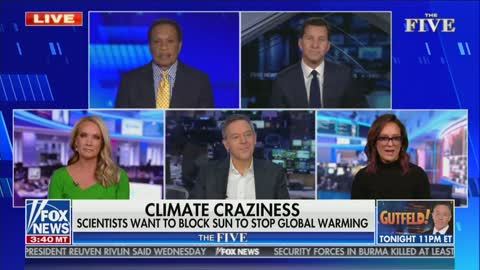 Gutfeld: The Media 'Would Freak Out' If Trump Suggested Blocking The Sun To Decrease Climate Change