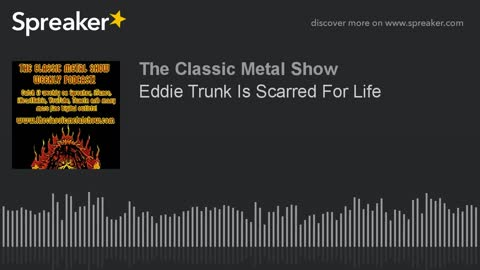 CMS - Eddie Trunk Is Scarred For Life