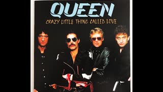 """CRAZY LITTLE THING CALLED LOVE"" FROM QUEEN"