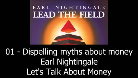 Dispelling myths about money - Earl Nightingale