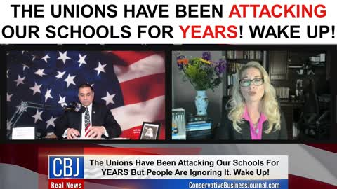 The Unions Have Been Attacking Our Schools For Years! Wake Up!