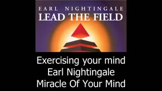 Exercising Your Mind - Earl Nightingale
