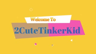 2CuteTinkerKid Intro Video