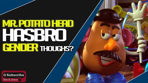 Then They Came For Mr. Potato Head, Making Him Gender Neutral?