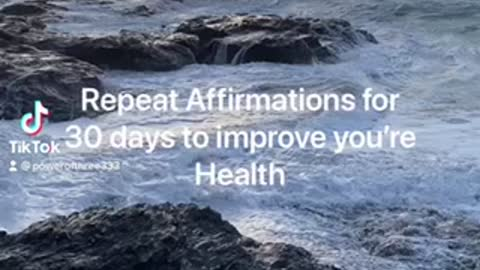 Health Affirmations repeat for 30 Days