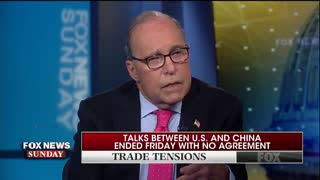 Larry Kudlow explains Trump's China Strategy and Tariffs