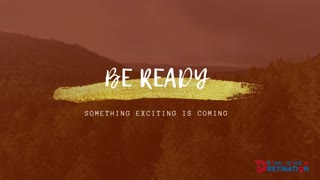 Lets Get Ready Something Exciting Is On Your Way!