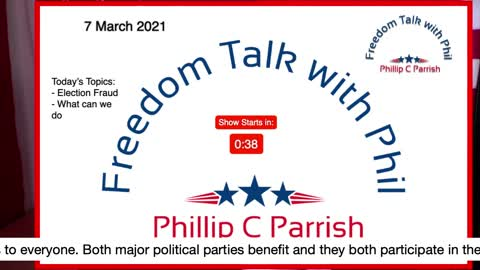 Freedom Talk with Phil - 7 March 2021