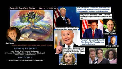 """""""COSMIC CREATING"""" 3/13/21 Current Affairs with Jan Shaw - HRC GONE?"""