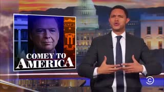 Trevor Noah roasts Comey - Video
