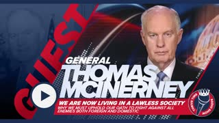 General Thomas Mcinerney | We Are Now Living in a Lawless Society